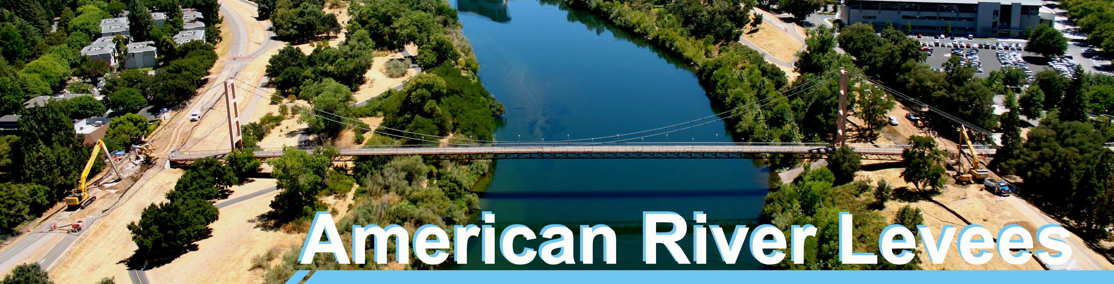 Banner - American River Levees